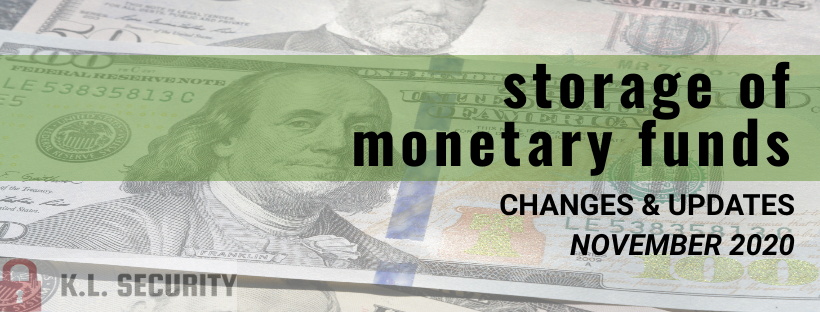 Storage of Monetary Funds: Changes and Updates